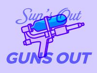 Sun's Out, Guns Out