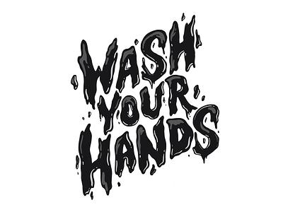 Wash your hands lettering art letters procreateapp procreate washyourhands water hand drawn type hand lettering hand drawn handlettering type typography lettering illustration design