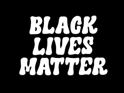 Black Lives Matter lettering art protest black  white type procreate lettering design blacklivesmatter black