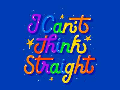 I can't think straight pride gay think loveislove love straight procreate rainbow color vector typography lettering illustration lgbtq lgbt human equality gender