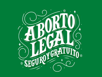 ABORTO LEGAL free women woman rights typography design vector floristry green design illustration type typography procreate lettering legal abortion