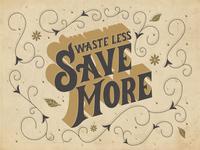 Waste/Save