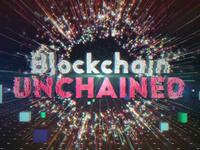 Blockchain UNCHAINED Opener