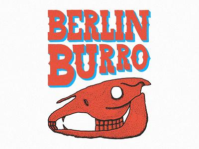Berlin Burro sketch typography type skull illustration