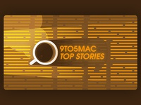 9to5Mac Top Stories Banner