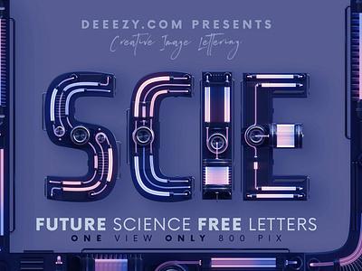 Future Science - Free 3D Lettering neon font neon light scifi futuristic science alphabet 3d typography 3d alphabet 3d font 3d design free font deeezy font typography free graphics freebie free