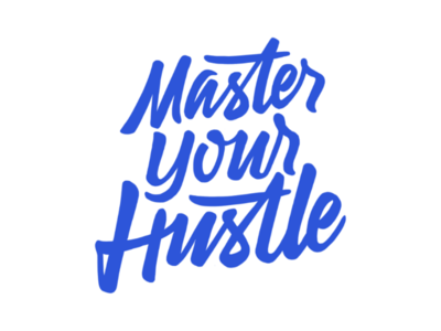 Master Your Hustle