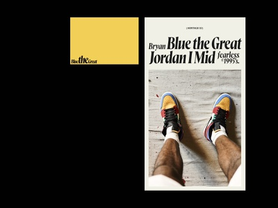 Blue — Jordans I's serif digital art graffiti poster art poster design poster yellow jordan clean branding exploration website web minimal ui typography design
