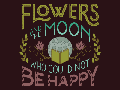 Flowers And The Moon illustration lettering