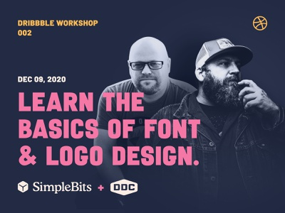 Dribbble Workshop 002: Learn the basics of font & logo design typography illustration design simplebits learn font logo workshop