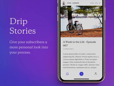Drip Stories