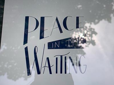 Peace ipad procreate hand lettering peace in the waiting peace