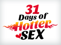 31 Days Of Hotter Sex