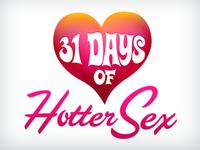 31 Days Of Hotter Sex - Version 2
