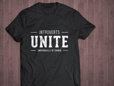Introverts Unite t-shirt design