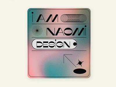 iamnaomidesign inc. digital card typography graphic design art director digital card visual design color pallete branding and identity creative consulting