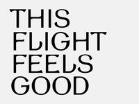 This Flight Feels Good