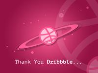 Thank You Dribbble...