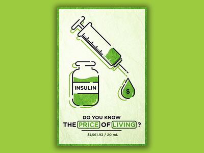 Price of Life poster art poster design big pharma green insulin poster editorial design illustration