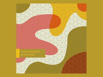No.9 THE INTERNET - HIVE MIND