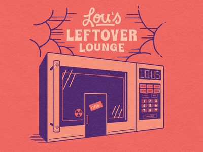 Lou's Leftover Lounge building illustration building leftovers thanksgiving microwave typography design illustration vector branding