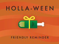 Holla-ween Reminder
