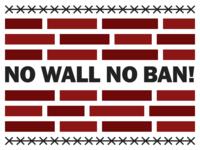 No Wall, No Ban!