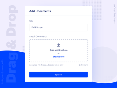 Drag And Drop File Upload UX | Add Documents product design landing page trend form design form ux ux ui design file manager upload docment upload file uploader file explorer file file upload drag and drop
