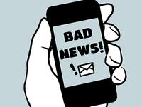 Uh-oh. Bad news phone.