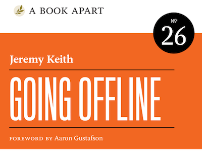 Going Offline service workers publishing book book cover going offline