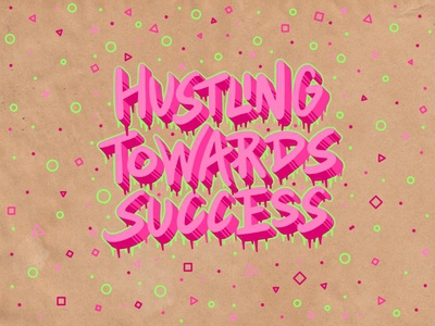 Hustling Towards Success