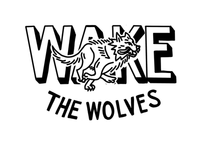 Wake The Wolves