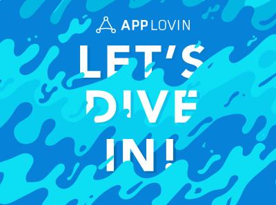 AppLovin - Let's Dive In Event
