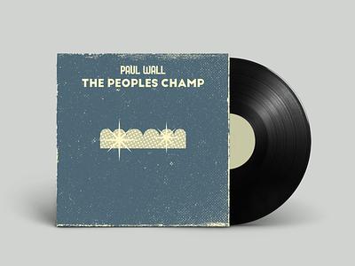 Paul Wall - The Peoples Champ vinyl texas hiphop houston retro vintage vectorart artist design illustrator graphicdesign digitalart digitaldesign vector illustration