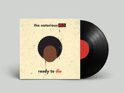 Biggie - Ready To Die vinyl album cover brooklyn biggie vintage artist retro vectorart design illustrator graphicdesign digitalart digitaldesign vector illustration