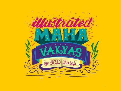 Illustrated Maha Vakyas Procreate Lettering Design by SCD Balaji hand lettering art indian illustrator scd balaji maha vakyas hand lettering procreate