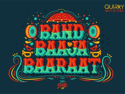 Band Baaja Baaraat Wedding Invitation Design quirky invitations truck art indian art iconography illustrative lettering hand lettering lettering typography music vector save the date illustration scd balaji invitation wedding indian illustrator