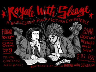 Royale With Sleaze lettering poster pulp fiction illustration