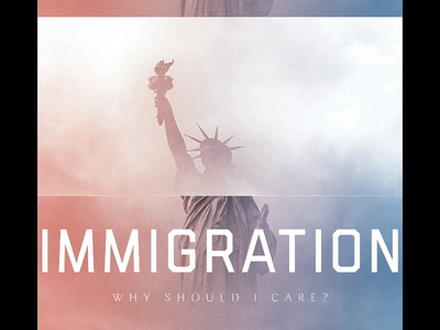 caring about immigration