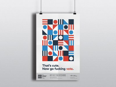 No Excuses vote graphic design shapes illustrator vector political get out the vote aiga poster