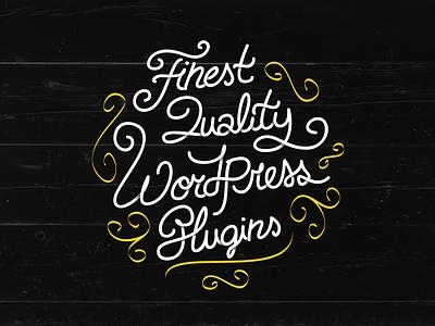 Finest Quality Wordpress Plugins badge sticker plugins lettering wordpress