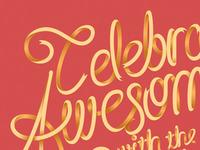 Celebrate Awesomeness