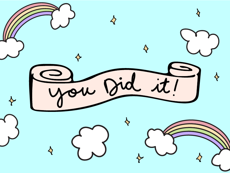 you did it! encouragement sky exclamation point you hooray yay proud illustration clouds pastel stars cute rainbow congratulations