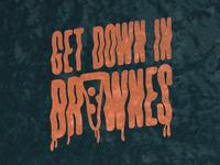 Get Down In Brownes
