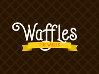 Waffles For Wheels