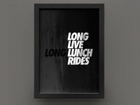 long live long lunch rides