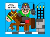 Do Not Resist!