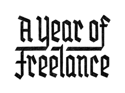 An Unexpected Journey to Freelance gothic black letter typography article graphic design path freelancing freelance career illustration design