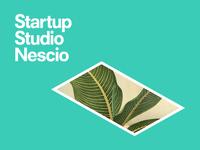 Startup Studio Nescio Plant