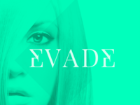 EVADE - Coming to a video player near you